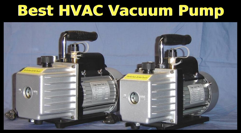 Best HVAC Vacuum Pump