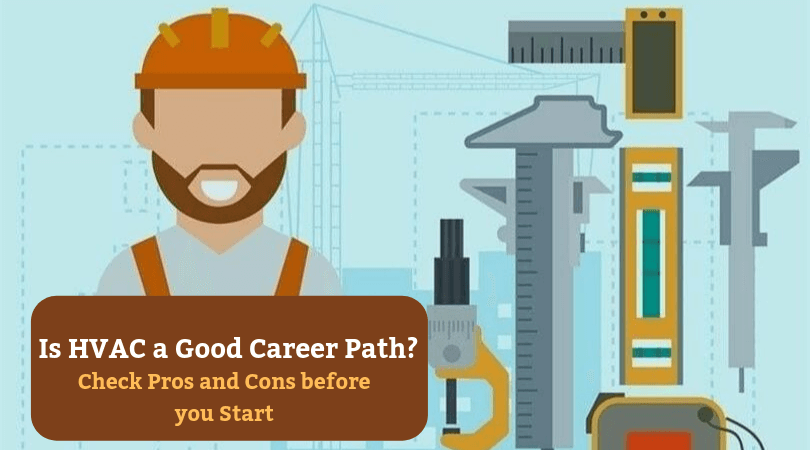 Is HVAC a Good Career Path Check Pros and Cons before you start