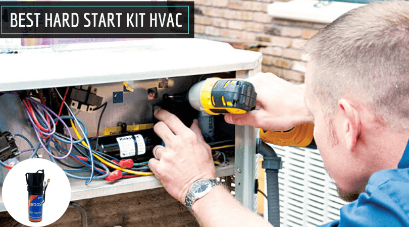 Best Hard Start Kit HVAC